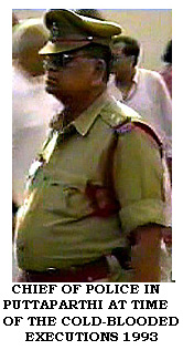 Chief of Puttaparthi Police 1993